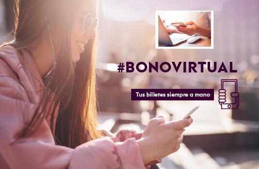 Bonos Virtuales, gestiona tus billetes cómodamente